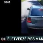 Veszélyes és idegesítő manőverrel szórakozott egy autós a 22-es úton