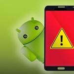 Androidos? Veszélyes alkalmazásokat azonosítottak, 48 óráig jól működnek, aztán beüt a baj
