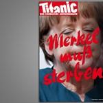 """Merkelnek meg kell halnia"""