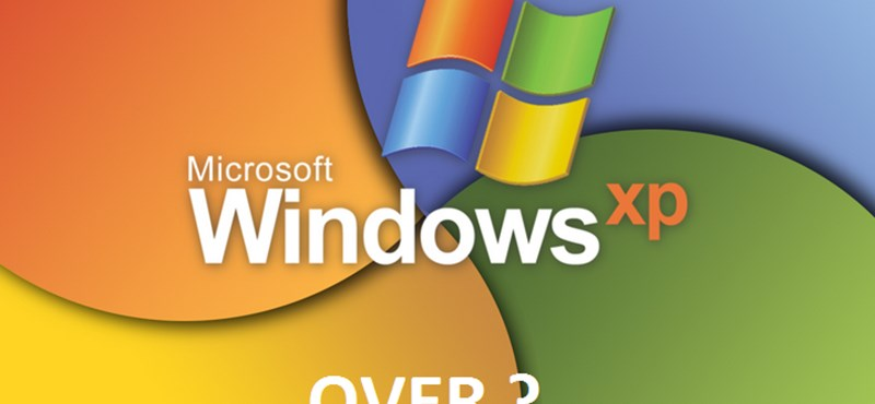 Nem gond, ha még Windows XP-t használ, csak fizessen néhány milliót