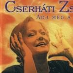 Ma lenne 70 éves Cserháti Zsuzsa