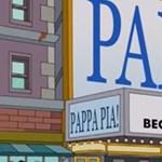 A Simpson családban már öt éve felbukkant a Pappa Pia