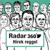"""Radar360: Karikó Katalinék hasítanak, a """"közelség halála"""" fenyeget"""