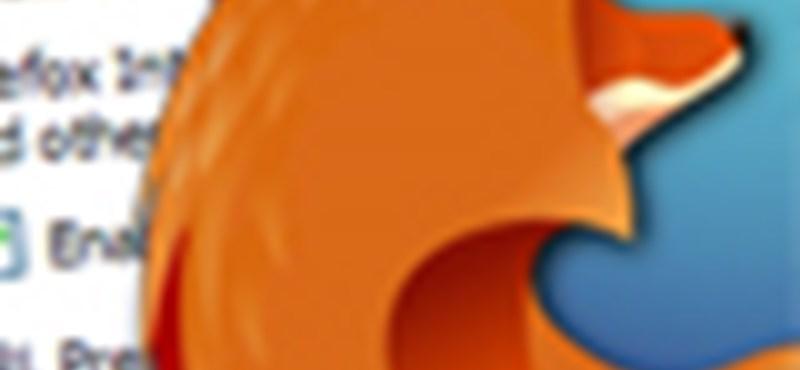 Érje el kényelmesen a Firefox rejtett beállításait!