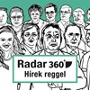 Radar360: Karácsony nem fél a háborútól, Tusk kizárással fenyeget
