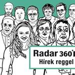 Radar 360: Háborúra készülő törökök és Borkai magánügye