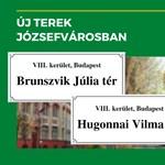 Közteret neveztek el Brunszvik Júliáról és Hugonnai Vilmáról a Józsefvárosban