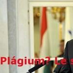 """""""Pálgium?"""", """"Le sem tudom írni"""" - Schmitt plágiumügyén nevetnek a netezők"""