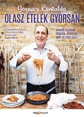 Gennaro Contaldo: Olasz ételek gyorsan
